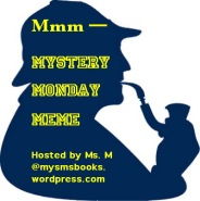 Mmm — Mystery Monday  Meme
