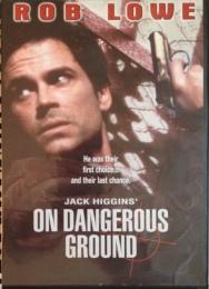 OnDangerous Ground