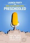 Preschooled