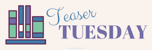 teaser-tuesdays